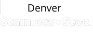 Denver Stainless Steel Fabricators